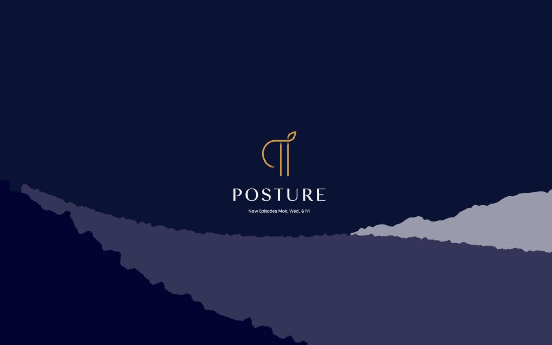 Posture's New Look